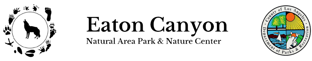 L.A. County Parks | Eaton Canyon Nature Center Associates